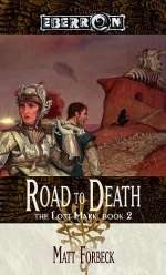 The Road to Death (Eberron: The Lost Mark #2)