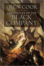 Chronicles of the Black Company (The Black Company (omnibus editions), #1)