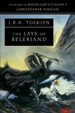 The Lays of Beleriand (The History of Middle-earth, #3)
