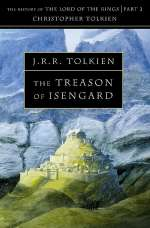 The Treason of Isengard (The History of Middle-earth, #7)