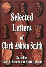 Selected Letters of Clark Ashton Smith