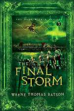 The Final Storm (The Door Within Trilogy, #3)