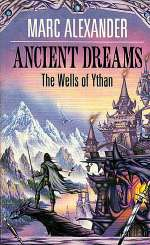 Ancient Dreams (The Wells of Ythan, #1)