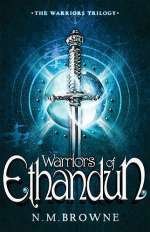 Warriors of Ethandun (The Warriors Trilogy, #3)
