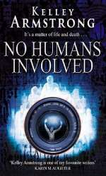 No Humans Involved (Women of the Otherworld, #7)