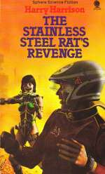 The Stainless Steel Rat's Revenge (The Stainless Steel Rat, #2)