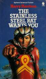 The Stainless Steel Rat Wants You (The Stainless Steel Rat, #4)
