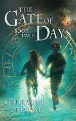The Gate of Days (The Book of Time, #2)