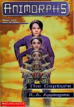 The Capture (Animorphs #6)
