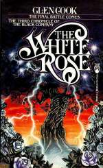 The White Rose (The Black Company #3)