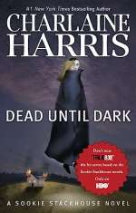 Dead Until Dark (The Southern Vampire Mysteries, #1)