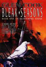 Bleak Seasons (The Black Company, #6)