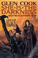 She Is the Darkness (The Black Company #7)
