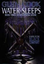 Water Sleeps (The Black Company #8)