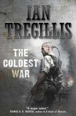 The Coldest War (The Milkweed Triptych, #2)