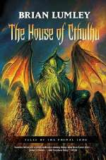 The House of Cthulhu (Tales of the Primal Land, #1)
