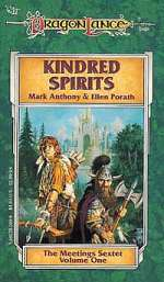 Kindred Spirits (Dragonlance: The Meetings Sextet #1)