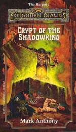 Crypt of the Shadowking (Forgotten Realms: The Harpers #6)