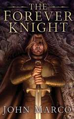 The Forever Knight (Bronze Knight Saga, #4)