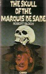 The Skull of the Marquis de Sade