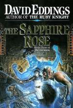 The Sapphire Rose (The Elenium, #3)
