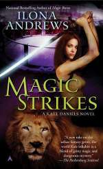 Magic Strikes (Kate Daniels #3)