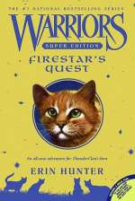Firestar's Quest (Warriors: Super Edition, #1)