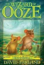 The Wizard of Ooze (Ravenspell #2)