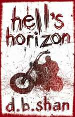 Hell's Horizon (The City Trilogy #2)