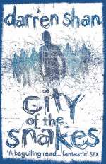 City of the Snakes (The City Trilogy #3)