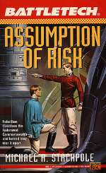 Assumption of Risk (BattleTech #12)