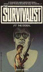 The Ordeal (The Survivalist, #17)