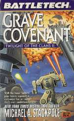 Grave Covenant (BattleTech: Twilight of the Clans #2)