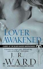 Lover Awakened (Black Dagger Brotherhood #3)