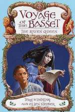 The Raven Queen (Voyage of the Basset #2)