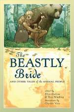 The Beastly Bride: Tales of Animal-Human Transformation