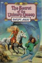 Swept Away (The Secret of the Unicorn Queen #1)