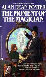 The Moment of the Magician (Spellsinger #4)