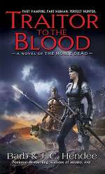 Traitor to the Blood (The Noble Dead, #4)