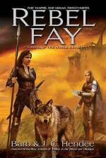 Rebel Fay (The Noble Dead #5)