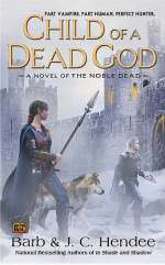 Child of a Dead God (The Noble Dead #6)