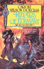 Keepers of Edanvant (Kendri and Irissa / Sword & Circlet #1)