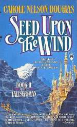 Seed Upon the Wind (Taliswoman #2)