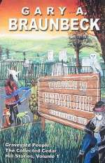 Graveyard People: The Collected Cedar Hill Stories, Volume 1