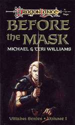Before the Mask (Dragonlance: Villains Series, #1)