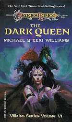 The Dark Queen (Dragonlance: Villains Series, #6)