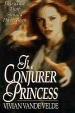 The Conjurer Princess (Spellbound, #2)