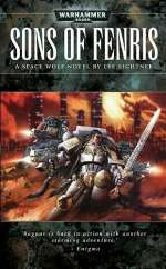 Sons of Fenris (Warhammer 40,000: Space Wolf, #5)