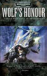 Wolf's Honour (Warhammer 40,000: Space Wolf #6)