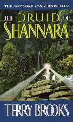 The Druid of Shannara (The Heritage of Shannara, #2)